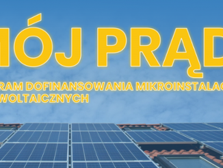 "Program ""Mój Prąd"" na nowych zasadach - nabór od 1 lipca"