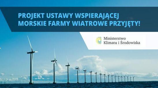 Projekt ustawy wspierającej morskie farmy wiatrowe przyjęty