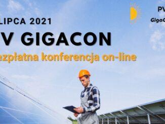 8 lipca 2021: konferencja on-line PV GigaCon poświęcona fotowoltaice