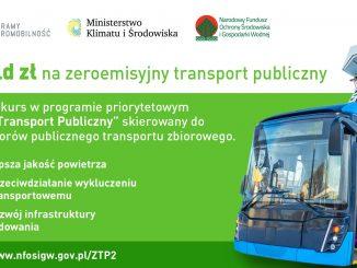 Zielony Transport Publiczny - 1,2 mld zł na zeroemisyjne autobusy