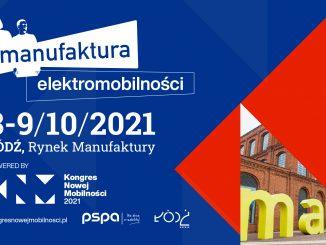 Kongres Nowej Mobilności 2021 & Manufaktura Elektromobilności