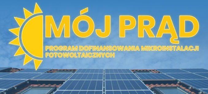 """Nowa edycja programu """"Mój Prąd"""" - I kwartał 2022 roku"""